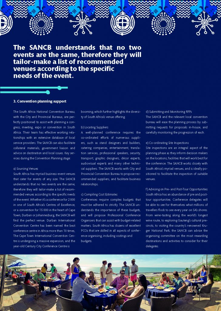 South Africa National Convention Bureau Support Services Brochure Page 2 South African Tourism plans Re-emergence of MICE with corporate travel decision-makers