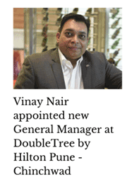 Vinay Nair appointed GM, Double Tree by Hilton Chinchwad