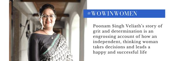 Wow In Women : Poonam Singh Veliath