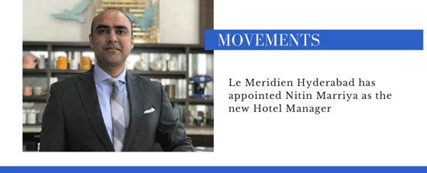 Nitin Marriya appointed Hotel Manager