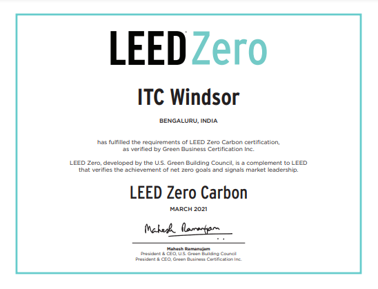 leed certificate ITC Windsor, world's first hotel to achieve LEED Zero Carbon Certification
